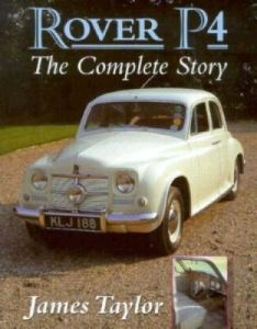 Rover P4 The Complete Story James Taylor
